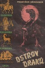 Běhounek: Ostrov draků, 1958