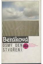 Beráková-Schillová: Osmý den stvoření, 1989