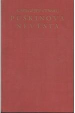 Sergejev-Censkij: Puškinova nevěsta, 1936