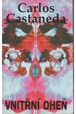 Castaneda: Vnitřní oheň, 1998