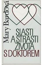 Bard: Slasti a strasti života s doktorem, 1999