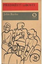Burke: Předměstí libosti, 1970