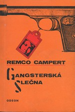 Campert: Gangsterská slečna, 1968