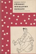 Ćopić: Příhody Nikoletiny Bursaće, 1958