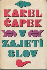 Čapek: V zajetí slov : Kritika slov a úsloví, 1969