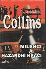 Collins: Milenci a hazardní hráči, 1994
