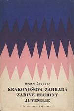 Čapek: Krakonošova zahrada ; Zářivé hlubiny a jiné prózy ; Juvenilie, 1957