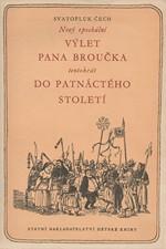 Čech: Nový epochální výlet pana Broučka tentokrát do 15. století, 1955
