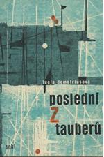 Demetrius: Poslední z Tauberů, 1964
