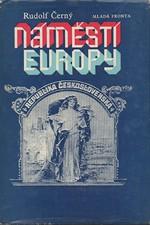 Černý: Náměstí Evropy. 1. díl, Tereza. 2. díl, Klára, 1978