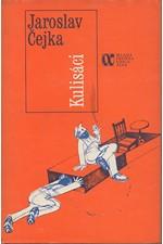 Čejka: Kulisáci, 1987
