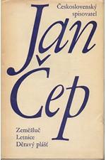 Čep: Zeměžluč ; Letnice ; Děravý plášť, 1969