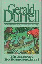 Durrell: Tři jízdenky do dobrodružství, 1995