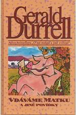 Durrell: Vdáváme matku a jiné povídky, 1994