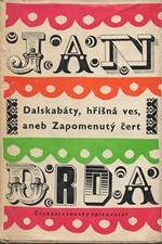 Drda: Dalskabáty, hříšná ves aneb Zapomenutý čert : Komedie o 8 obrazech, 1961