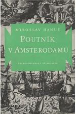 Hanuš: Poutník v Amsterodamu, 1960