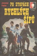 Foglar: Po stopách Rychlých šípů, 1990
