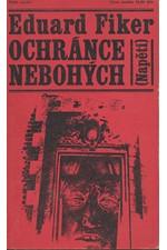Fiker: Ochránce nebohých, 1970