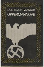 Feuchtwanger: Oppermannové (2. část volné trilogie Čekárna), 1973