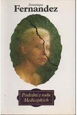 Fernandez: Poslední z rodu Medicejských, 1994
