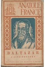 France: Baltazar a jiné povídky, 1925
