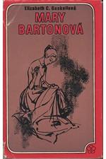 Gaskell: Mary Bartonová, 1976