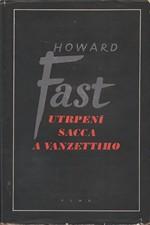 Fast: Utrpení Sacca a Vanzettiho : Legenda z Nové Anglie, 1955