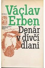 Erben: Denár v dívčí dlani, 1980
