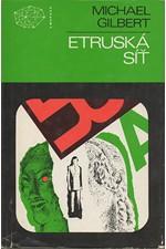 Gilbert: Etruská síť, 1982