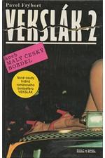 Frýbort: Vekslák 2 aneb Malý český bordel, 1993