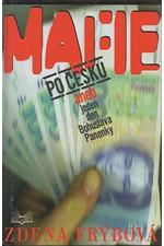 Frýbová: Mafie po česku, aneb, Jeden den Bohuslava Panenky, 1999