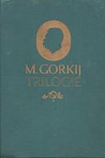 Gorkij: Trilogie, 1956