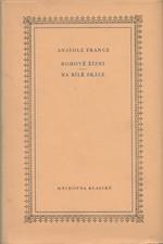 France: Bohové žízní ; Na bílé skále, 1957