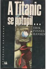 Hansen: A Titanic se potopil..., 1994