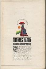 Hardy: Starosta casterbridgeský : Příběh člověka pevné vůle, 1972
