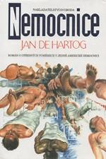 Hartog: Nemocnice, 1994