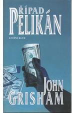 Grisham: Případ Pelikán, 2001