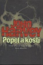 Harvey: Popel a kosti, 2008