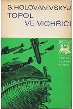 Holovanivs'kyj: Topol ve vichřici, 1980