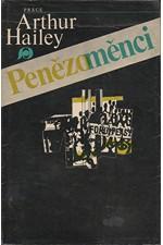 Hailey: Penězoměnci, 1981