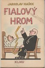 Hašek: Fialový hrom, 1958