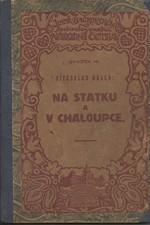 Hálek: Na statku a v chaloupce, 1923