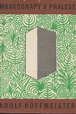 Hoffmeister: Mrakodrapy v pralese, 1964