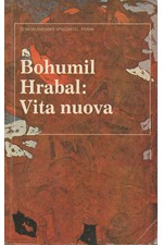 Hrabal: Vita nuova : Kartinky : 2. díl trilogie, 1991