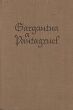 Rabelais: Gargantua a pantagruel, kniha první až třetí, 1962