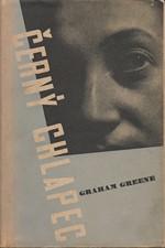 Greene: Černý chlapec : [Brighton Rock], 1946