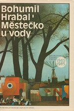 Hrabal: Městečko u vody, 1986