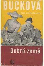 Buck: Dobrá země, 1948