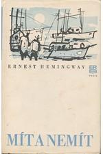 Hemingway: Mít a nemít, 1979