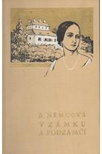 Němcová: V zámku a podzámčí a jiné povídky, 1939